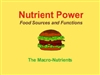 Nutrient Power--Macro Nutrients Whiteboard Lesson