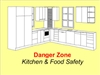 Danger Zone--Kitchen and Food Safety