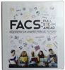 FACS Full STEAM Ahead, Engineering a Design for the Future (Spanish Ver.)