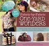 Fabric-By-Fabric One Yard Wonders