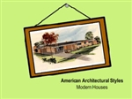American Architectural Styles--Modern Homes