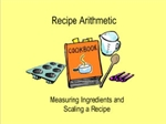 Recipe Arithmetic Interactive Whiteboard Lesson